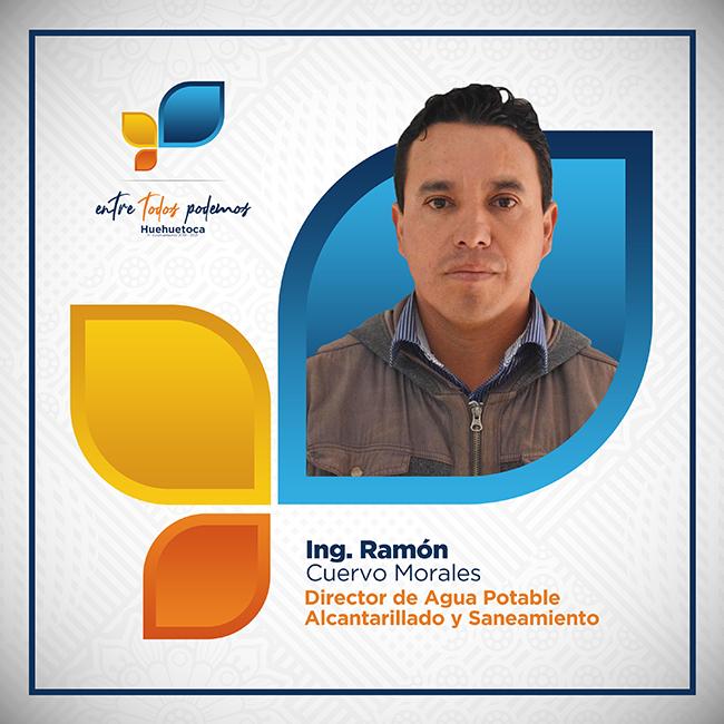 Ing. Ramón Cuervo Morales - Director de Agua Potable Alcantarillado y Saneamiento