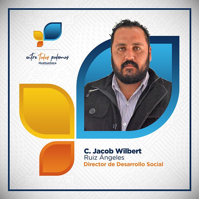 C. Jacob Wilbert Ruíz Ángeles - Director de Desarrollo Social
