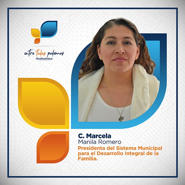 C. Marcela Manila Romero - Presidenta del Sistema Municipal DIF