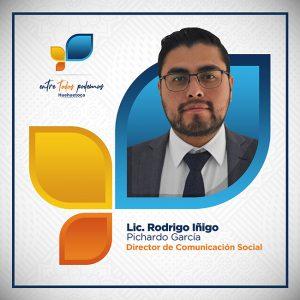 Lic. Rodrigo Iñigo Pichardo García - Director de Comunicación Social