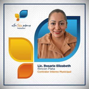 Lic. Rosario Elizabeth Rincón Plata - Contralor Interno Municipal
